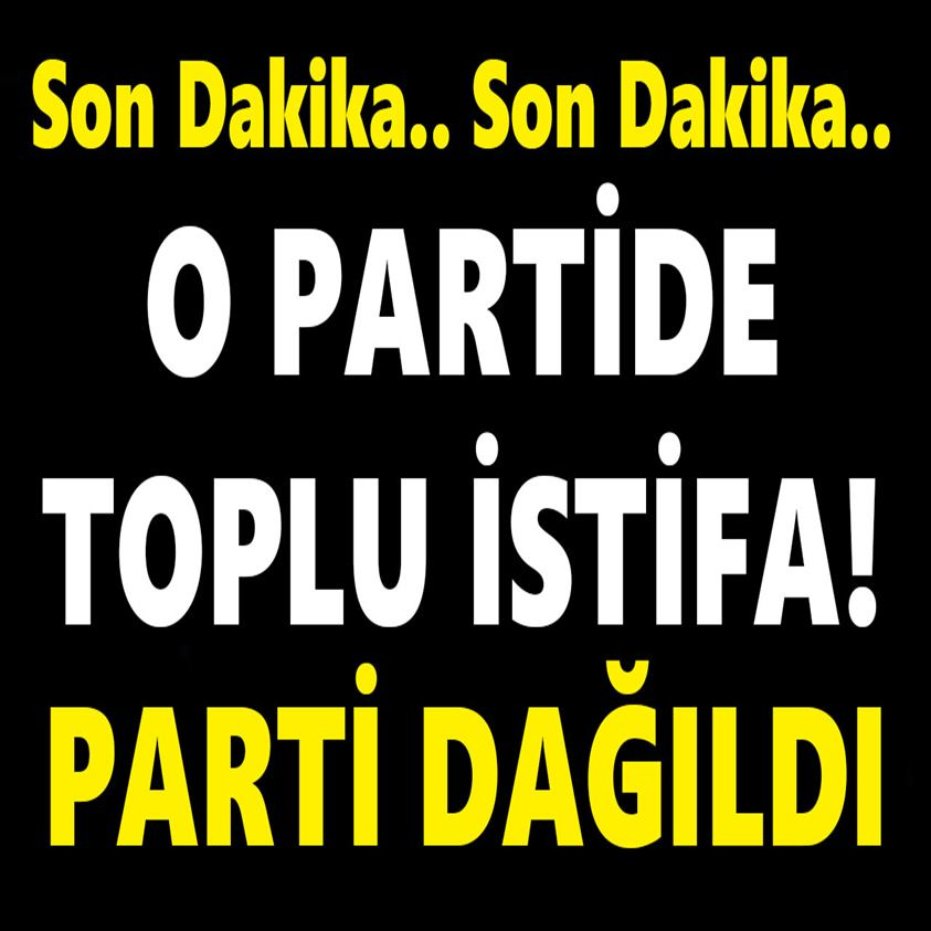 partide-toplu-istifa-parti-dagildi